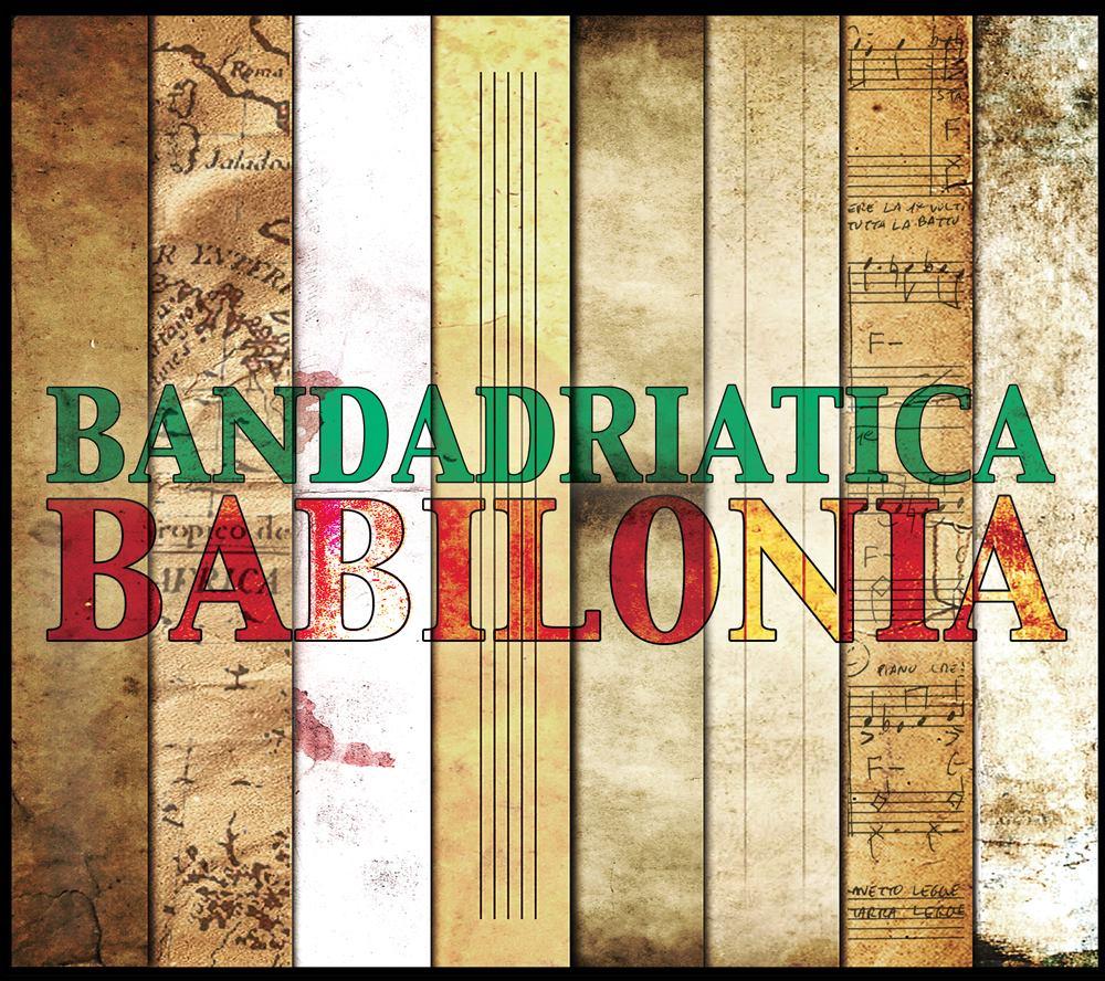 babilonia bandadriatica